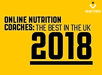 127352a85e0 Online Nutrition Coaches  The Best in the UK 2018 - Online Fitness Business